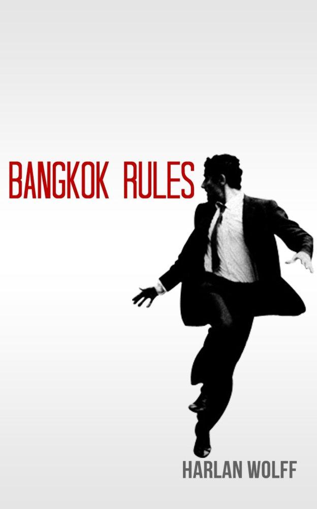 Bangkok Rules .... a Book Review