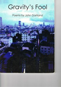 Gravity's Fool - Poems by John Gartland