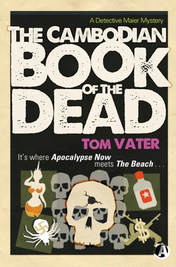 The Cambodian Book of the Dead by Tom Vater