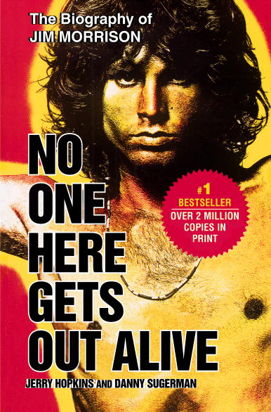 The Biography of Jim Morrison by Jerry Hopkins