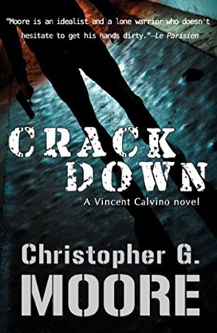 Crackdown by Christopher G Moore - Kevin Cummings Book Review